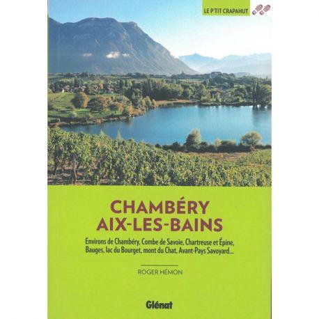 AUTOUR DE CHAMBERY AIX-LES-BAINS 44 BALADES A PIED