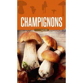 CHAMPIGNONS - POCHE NATURE