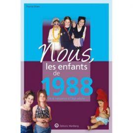 NOUS, LES ENFANTS DE 1988