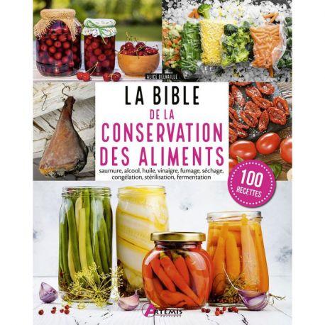 LA BIBLE DE LA CONSERVATION DES ALIMENTS