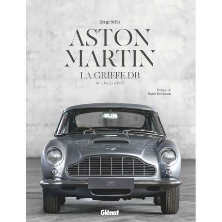 ASTON MARTIN - LA GRIFFE DB - De la DB 2 à la DB X