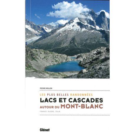 LACS ET CASCADES - MONT BLANC