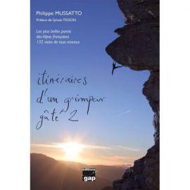 ITINÉRAIRES D'UN GRIMPEUR GATÉ 2