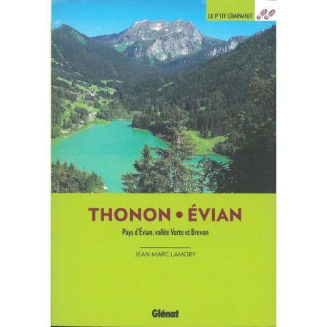 AUTOUR DE THONON ET EVIAN 30 BALADES
