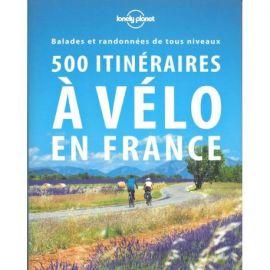 500 ITINÉRAIRES À VELO EN FRANCE