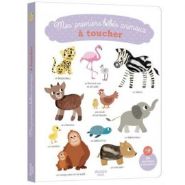 MES BEBES ANIMAUX A TOUCHER