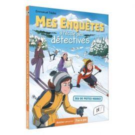 MES ENQUETES TOME4 - A L ECOLE DES DETECTIVES - JEU DE PISTES NOIRES