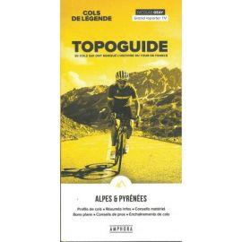 COLS DE LEGENDE - TOPOGUIDE ALPES & PYRENEES