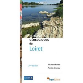 LOIRET CURIOSITÉS GÉOLOGIQUES