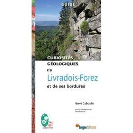 LIVRADOIS-FOREZ CURIOSTIÉS GÉOLOGIQUES