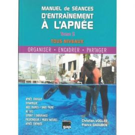 MANUEL DE SÉANCES D'ENTRAINEMENT A L'APNÉE TOME 2
