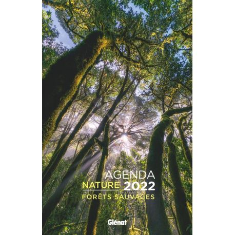 AGENDA NATURE 2022 FORETS SAUVAGES