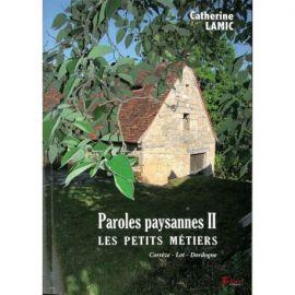 PAROLES PAYSANNES II - LES PETITS METIERS