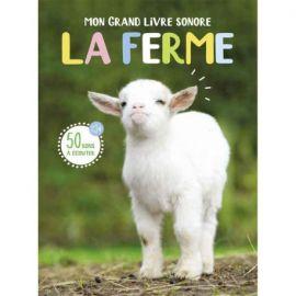 MON GRAND LIVRE SONORE - LA FERME 50 SONS A ECOUTER