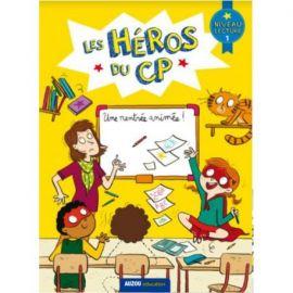 LES HEROS DU CP  UNE RENTREE ANIMEE NIVEAU LECTURE 1