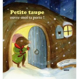 PETITE TAUPE, OUVRE-MOI TA PORTE ! MES GRANDS ALBUMS