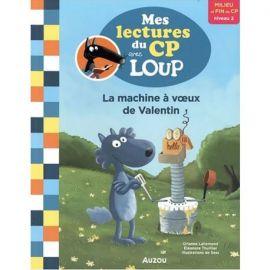 LA MACHINE A VŒUX DE VALENTIN - MES LECTURES DU CP AVEC LOUP