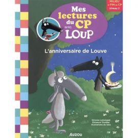 L'ANNIVERSAIRE DE LOUVE - MES LECTURES DU CP AVEC LOUP