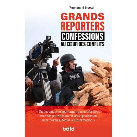 GRANDS REPORTERS - AU COEUR DES CONFLITS