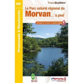 PN22 LE PNR DU MORVAN.....A PIED 24 PROMENADES & RANDONNEES