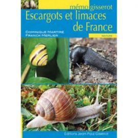 ESCARGOTS ET LIMACES DE FRANCE