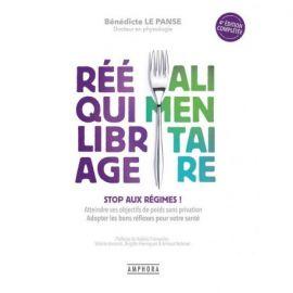 RÉÉQUILIBRAGE ALIMENTAIRE STOP AUX REGIMES