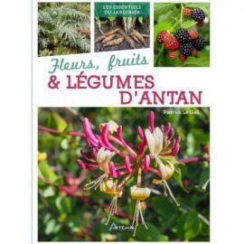 FLEURS, FRUITS & LEGUMES D'ANTAN