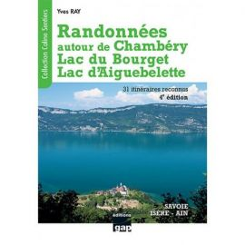 RANDO AUTOUR CHAMBERY, LAC BOURGET ET AIGUEBELETTE