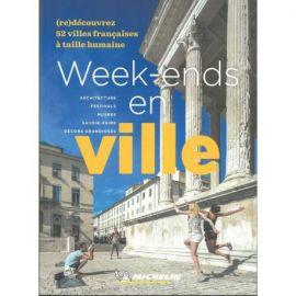 WEEK-ENDS EN VILLE (RE)DECOUVREZ 52 VILLES FRANCAISES